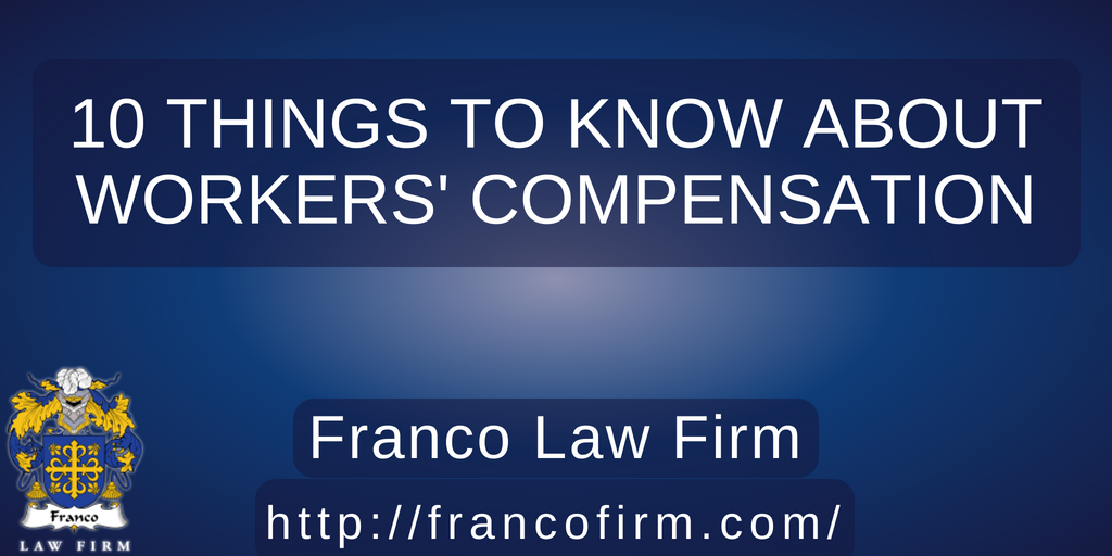10 Things to Know About Workers' Compensation