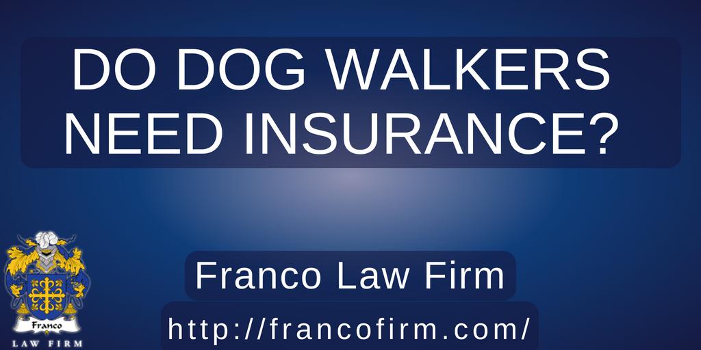 Do Dog Walkers Need Insurance?