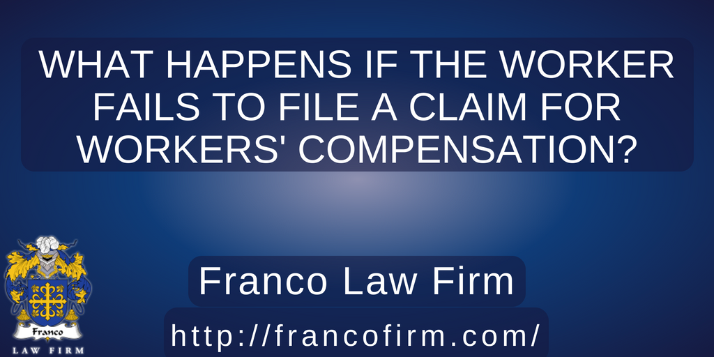You are currently viewing What Happens if the Worker Fails to File a Claim for Workers' Compensation?