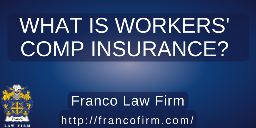 What Is Workers' Comp Insurance?