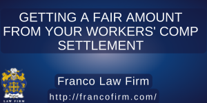 Getting a Fair Amount From Your Workers' Comp Settlement