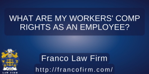 What Are My Workers' Comp Rights as an Employee?